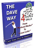 The Dave Way Anti-slice golf swing systems